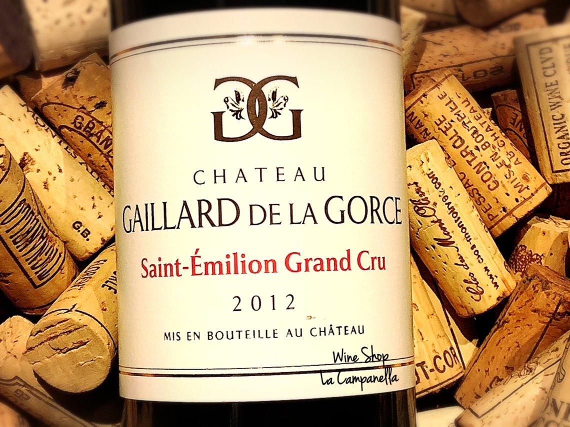 Chateau Gaillard de la Gorce Saint-Emilion Grand Cru