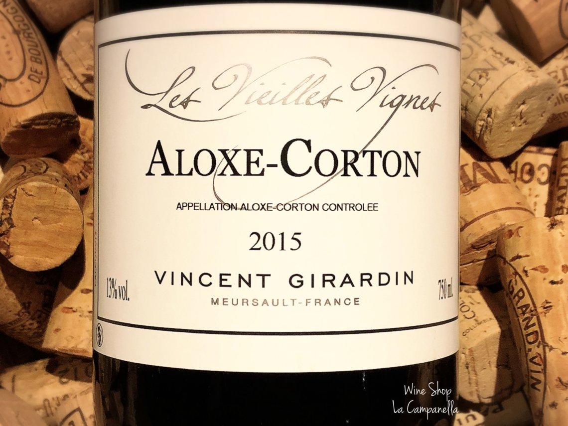 Aloxe Corton Vieilles Vignes 2015